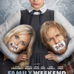 family weekend movie poster